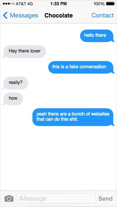 Look at this fake conversation I had made!